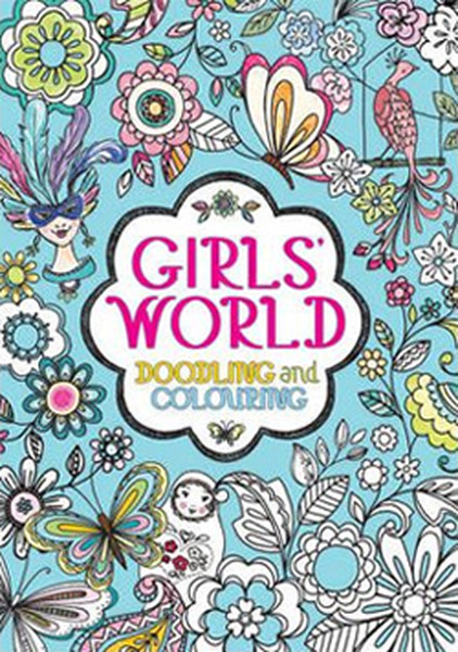 Girls World: Doodling and Colouring.pdf