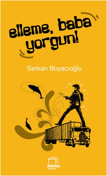 Elleme, Baba Yorgun!.pdf