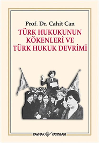 Türk Hukukunun Kökenleri ve Türk Hukuk Devrimi.pdf