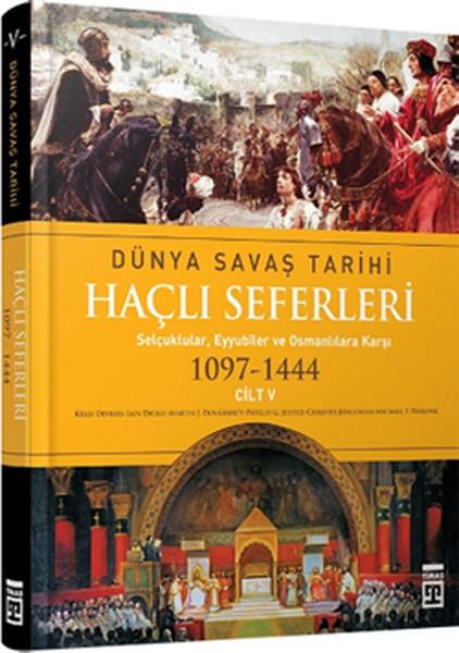 Haçlı Seferleri / Dünya Savaş Tarihi 5.pdf