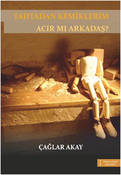 Tahtadan Kemiklerim Acır Mı Arkadaş?.pdf