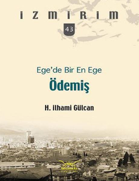 İzmirim 43 Egede Bir En Ege Ödemiş.pdf