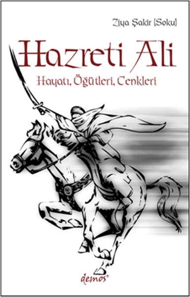 Hazreti Ali- Hayatı, Öğütleri, Cenkleri.pdf