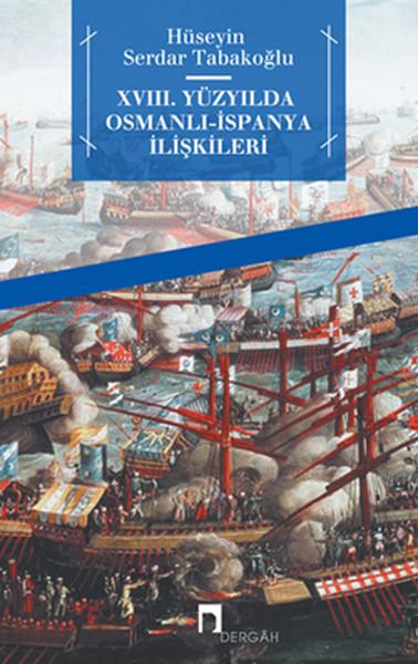 XVIII. Yüzyılda Osmanlı-İspanya İlişkileri.pdf