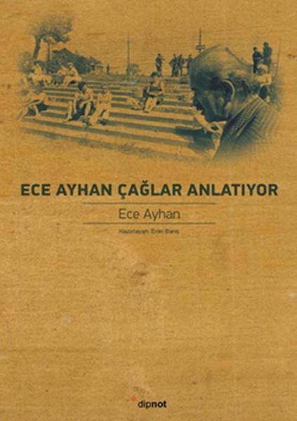 Ece Ayhan Çağlar Anlatıyor.pdf