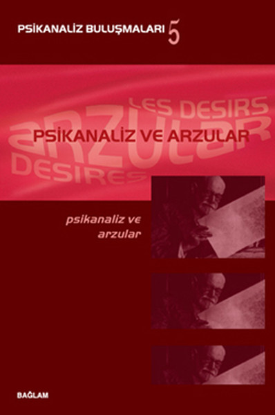 Psikanaliz Buluşmaları 5 Psikanaliz ve Arzular.pdf