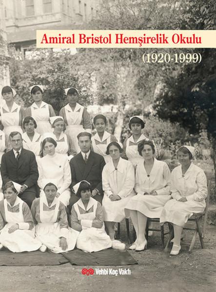 Amiral Bristol Hemşirelik Okulu Tarihi (1920-1999).pdf