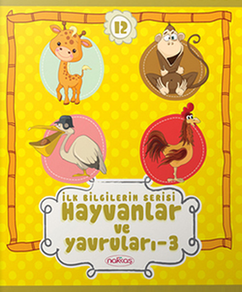 İlk Bilgilerim Serisi 12- Hayvanlar ve Yavruları-3.pdf