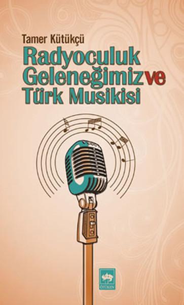 Radyoculuk Geleneğimiz ve Türk Musikisi.pdf