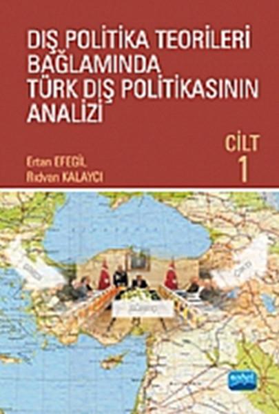 Dış Politika Teorileri Bağlamında Türk Dış Politikasının Analizi Cilt 1.pdf