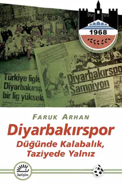 Diyarbakırspor- Düğünde Kalabalık, Taziyede Yalnız.pdf