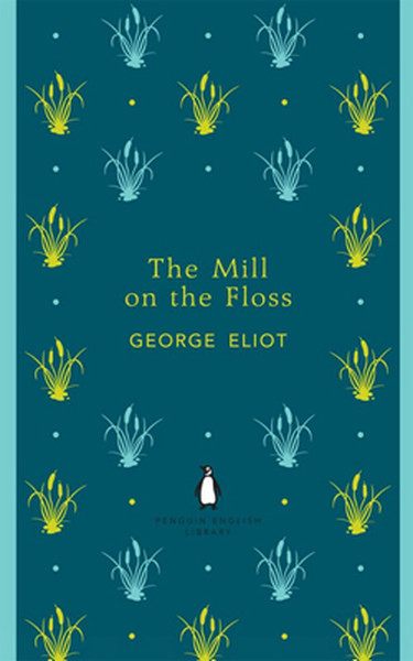 The Mill on the Floss (Penguin English Library).pdf