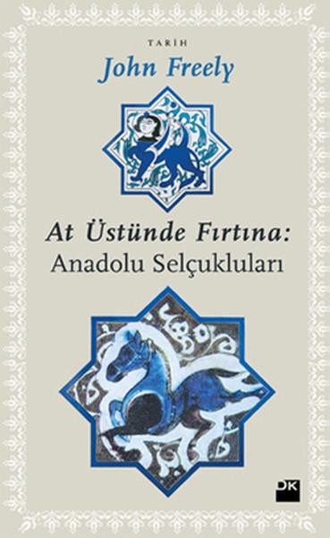 At Üstünde Fırtına Anadolu Selçukluları.pdf