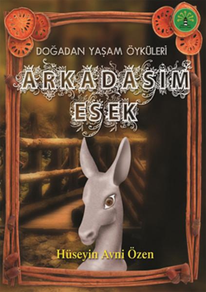 Doğadan Yaşam Öyküleri - Arkadaşım Eşek.pdf
