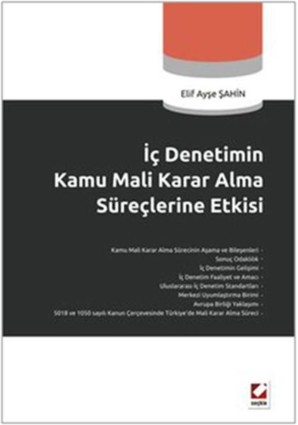 İç Denetim Kamu Mali Karar Alma Süreçlerine Etkisi.pdf