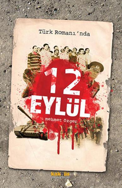 Türk Romanı`nda 12 Eylül
