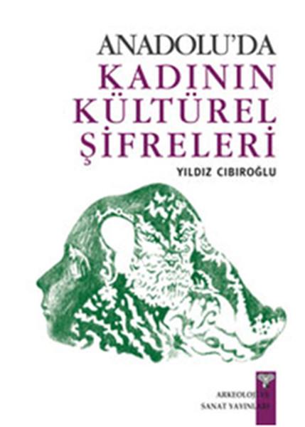 Anadoluda Kadının Kültürel Şifreleri.pdf