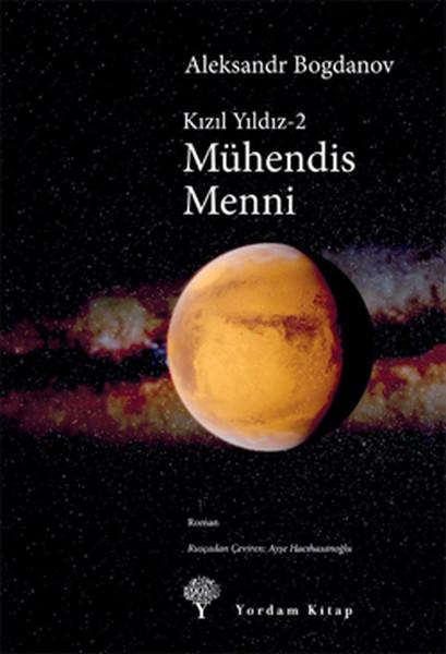 Kızıl Yıldızı 2 - Mühendis Menni