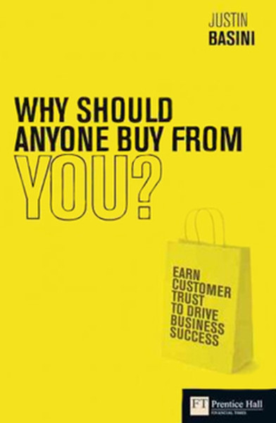 Why Should Anyone Buy from You?: Earn Customer Trust to Drive Business Success.pdf