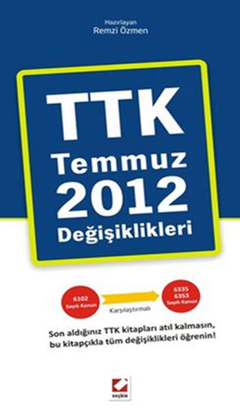 TTK Temmuz 2012 Değişiklikleri.pdf