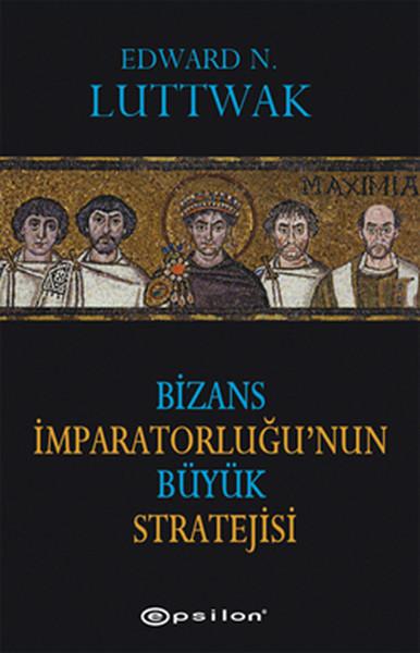 Bizans İmparatorluğunun Büyük Stratejisi.pdf
