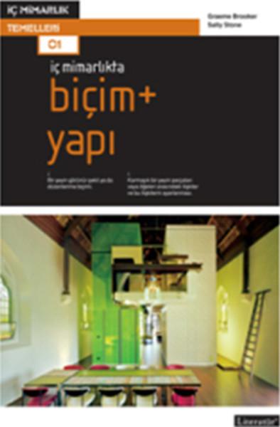 İç Mimarlıkta: Biçim + Yapı.pdf