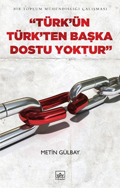 Türkün Türkten Başka Dostu Yoktur.pdf