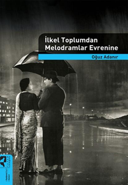 İlkel Toplumdan Melodramlar Evrenine.pdf