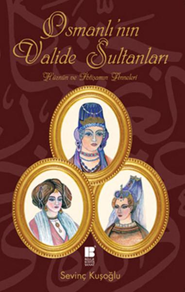 Osmanlının  Valide Sultanları.pdf