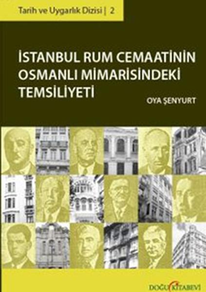 İstanbul Rum Cemaatinin Osmanlı Mimarisindeki Temsiliyeti