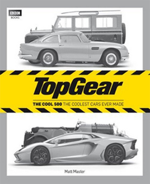 Top Gear: The Cool 500: The coolest cars ever made.pdf