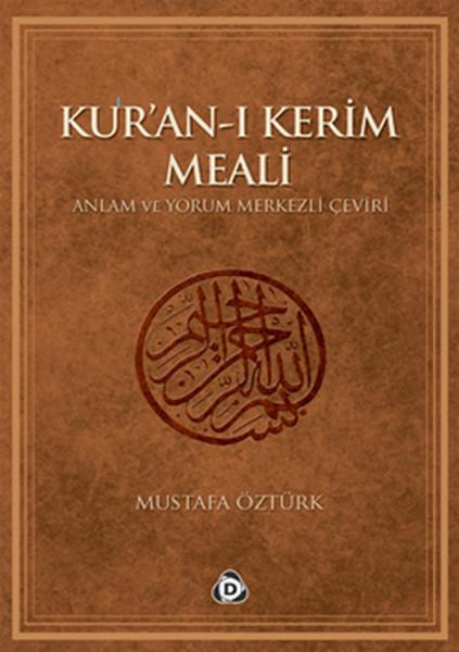 Kuran-ı Kerim Meali Anlam ve Yorum Merkezli Çeviri.pdf