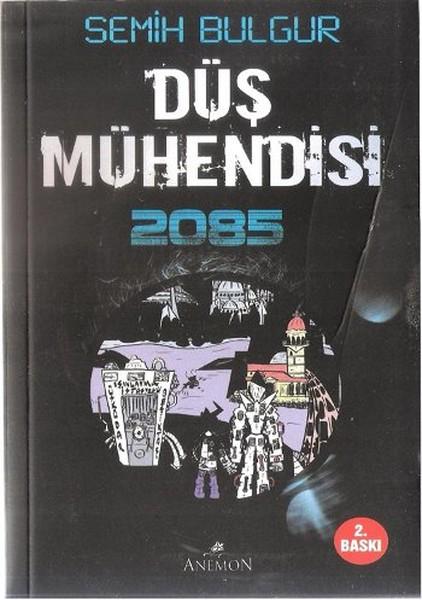Düş Mühendisi 2085.pdf