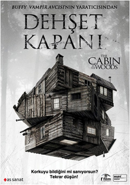 The Cabin In The Woods - Dehset Kapani
