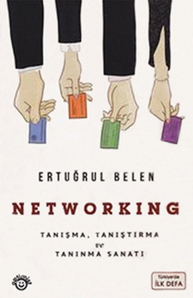 Networking - Tanışma Tanıştırma ve Tanınma Sanatı.pdf