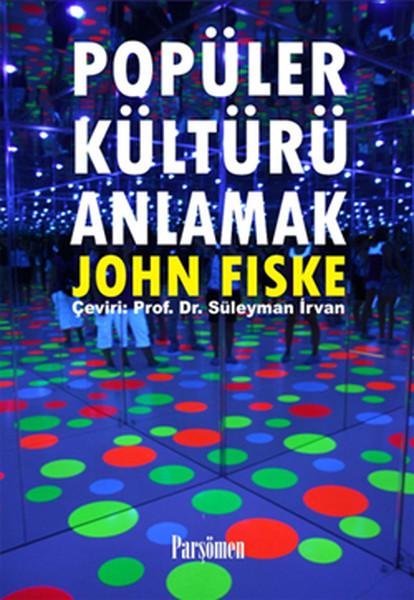 Popüler Kültürü Anlamak.pdf