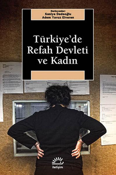 Türkiye'de Refah Devleti ve Kadın