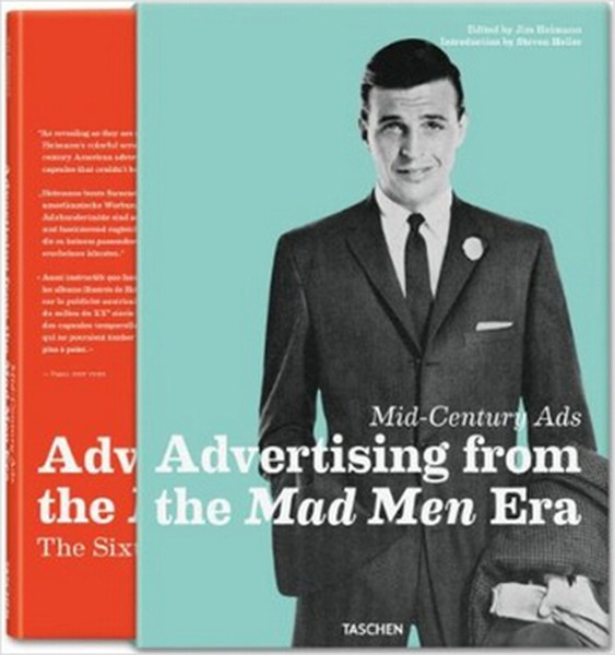 Mid-century Ads: Advertising from the Mad Men Era: 25 Jahre TASCHEN.pdf