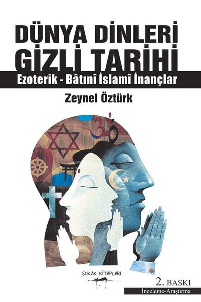 Dünya Dinleri Gizli Tarihi - Ezoterik - Batıni İslami İnançlar.pdf