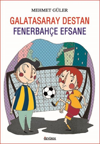 Galatasaray Destan - Fenerbahçe Efsane.pdf