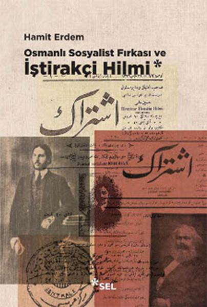 Osmanlı Sosyalist Fırkası ve İştirakçi Hilmi.pdf