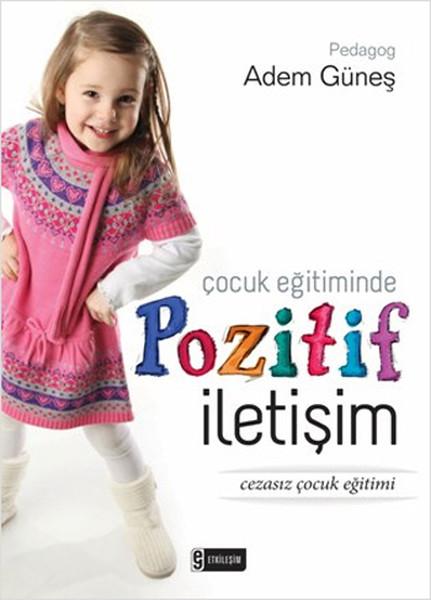 Çocuk Eğitiminde Pozitif İletişim.pdf