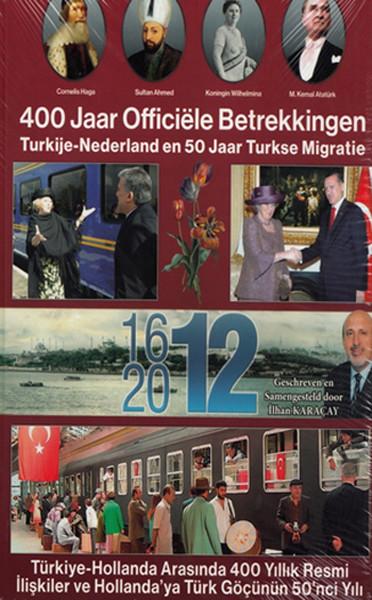 Türkiye - Hollanda Arasında 400 Yıllık Resmi İlişkiler.pdf