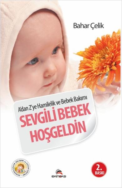 Adan Zye Hamilelik ve Bebek Bakımı - Sevgili Bebek Hoşgeldin.pdf