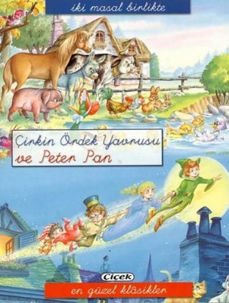 2 Masal Birlikte Dizisi - Çirkin Ördek Yavrusu ve Peter Pan