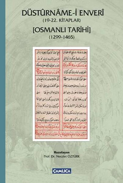 Düsturname-i Enveri - (19-22. Kitaplar) - Osmanlı Tarihi (1299-1465).pdf