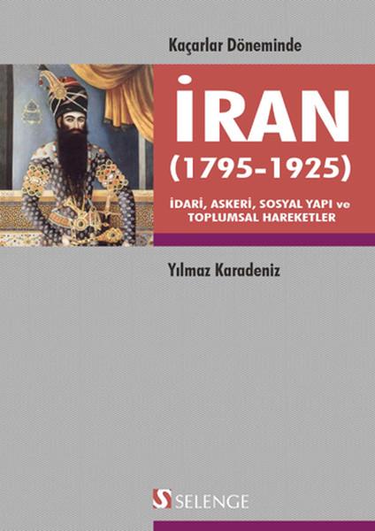 Kaçarlar Döneminde İran  (1795-1925.pdf