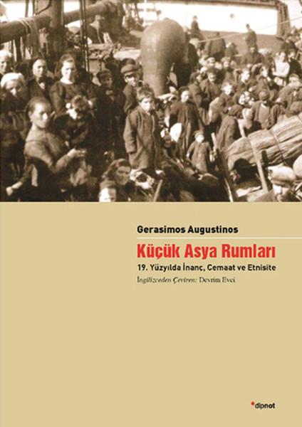 Küçük Asya Rumları - 19. Yüzyılda İnanç Cemaat ve Etnisite.pdf