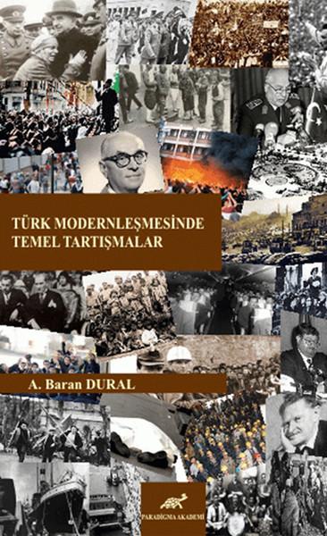Türk Modernleşmesinde Temel Tartışmalar.pdf