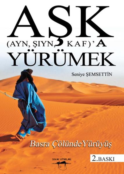 Aşk (Ayn, Şıyn, Kaf) a Yürümek.pdf